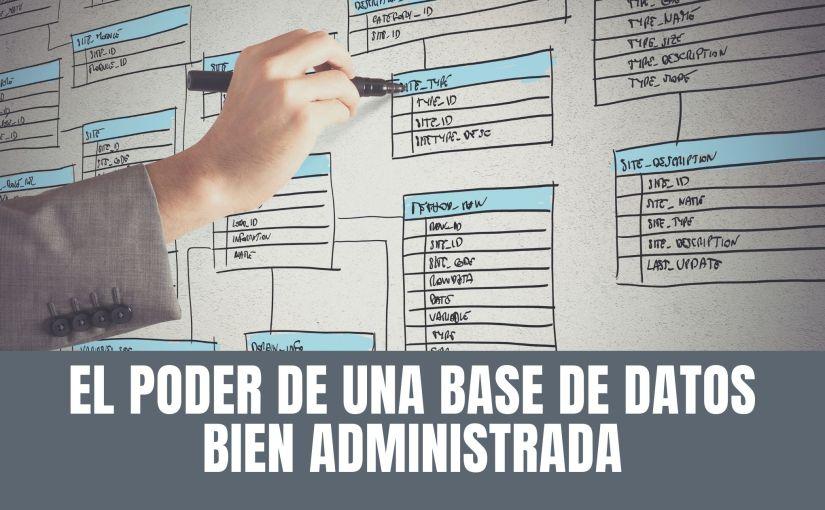 El poder de una base de datos bienadministrada